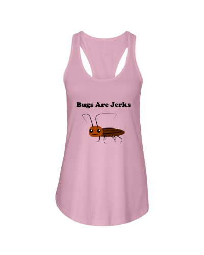 Bugs Are Jerks