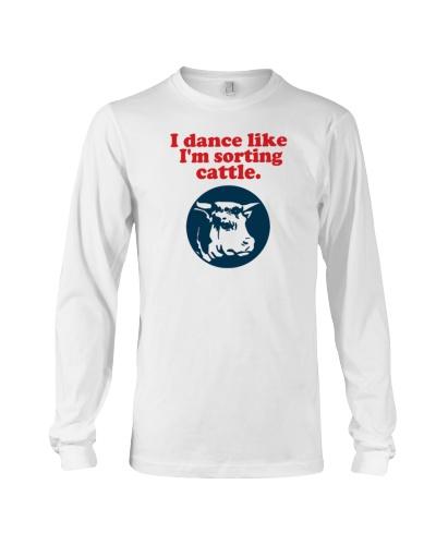 I dance like I'm sorting cattle