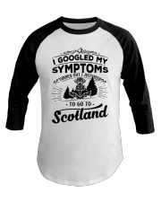 I Googled My Symptoms - To Go To Scotland Baseball Tee thumbnail
