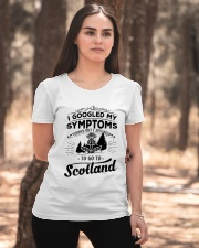 I Googled My Symptoms - To Go To Scotland Ladies T-Shirt apparel-ladies-t-shirt-lifestyle-05