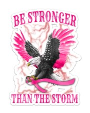Breast Cancer Eagle Be Stronger Than The Storm Sticker - Single (Vertical) front