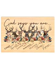 Deer God Says You Are  17x11 Poster front