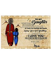 Native To My Daughter Gift For Daughter 17x11 Poster front