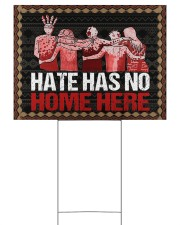 Yard Sign - Native - Hate Has No Home Here 24x18 Yard Sign back