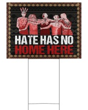 Yard Sign - Native - Hate Has No Home Here 24x18 Yard Sign front