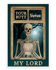 Skeleton Your Butt Napkins My Lord Sticker - Single (Vertical) thumbnail