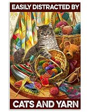 Easily distracted by cats and yarn     11x17 Poster front