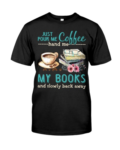 Just pour me coffee hand me my books