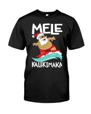 Mele Kalikimaka Hawaiian Christmas Hawa Classic T-Shirt front