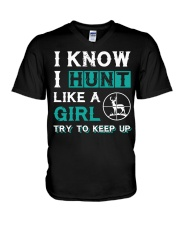 I KNOW - I HUNT LIKE A GIRL - HUNTING V-Neck T-Shirt thumbnail
