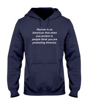 Racism is American Hooded Sweatshirt thumbnail