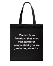 Racism is American Tote Bag thumbnail
