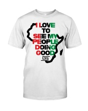 I LOVE TO SEE MY PEOPLE DOING GOOD AFRICA Classic T-Shirt tile