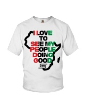 I LOVE TO SEE MY PEOPLE DOING GOOD AFRICA Youth T-Shirt thumbnail