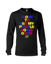 I LOVE TO SEE MY PEOPLE DOING GOOD KINDERGARTEN Long Sleeve Tee tile