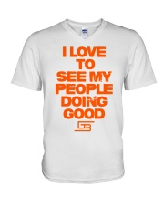 I LOVE TO SEE MY PEOPLE DOING GOOD GREATERBEINGS V-Neck T-Shirt thumbnail