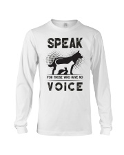 Speak for those who have no voice Long Sleeve Tee thumbnail