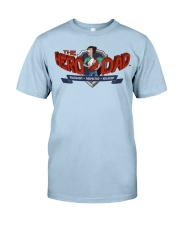 Dad Hero Classic T-Shirt front