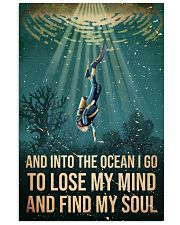 To The Ocean I Go To Lose My Mind Scuba Diving 11x17 Poster front