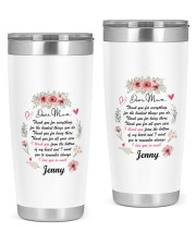 Personalized Thank You For Everything To Mom 20oz Tumbler tile