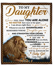 "Never Feel That U Are Alone Lion Dad To Daughter Fleece Blanket - 50"" x 60"" front"