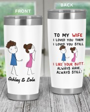 To My wife I loved you funny personalized name 20oz Tumbler aos-20oz-tumbler-lifestyle-front-59