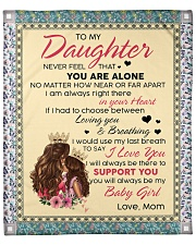 """To My Daughter You Will Always Be My Baby Girl Fleece Blanket - 50"""" x 60"""" thumbnail"""