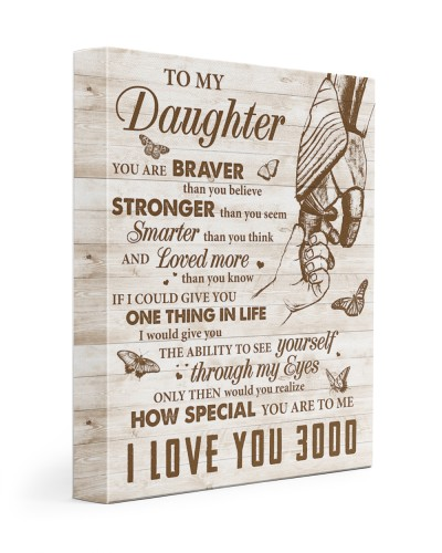 Daughter How Special You Are To Me I Love You 3000