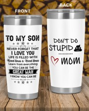 Never Forget I Love U Don't Do Stupid Mom to Son 20oz Tumbler aos-20oz-tumbler-lifestyle-front-58