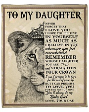 """Never Forget That I Love U-Lion Dad To Daughter Fleece Blanket - 50"""" x 60"""" front"""