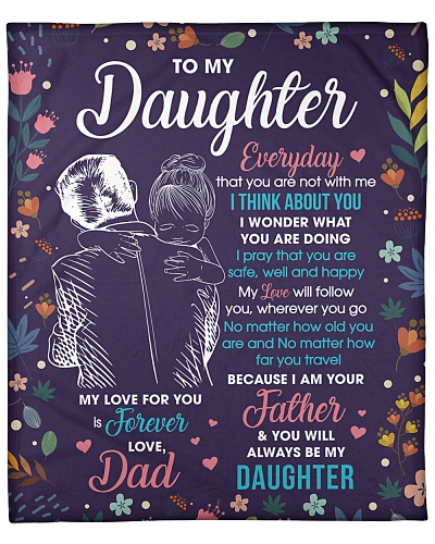 Daughter My Love ForU Is Forever And Will Follow U
