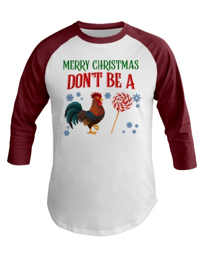Merry Christmas Don't Be A Cock Or Sucker