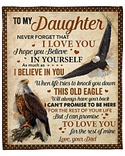 """Never Forget That I Love You Eagle Dad To Daughter Fleece Blanket - 50"""" x 60"""" front"""