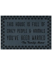 """This house is full of crazy people n animals Doormat 22.5"""" x 15""""  front"""