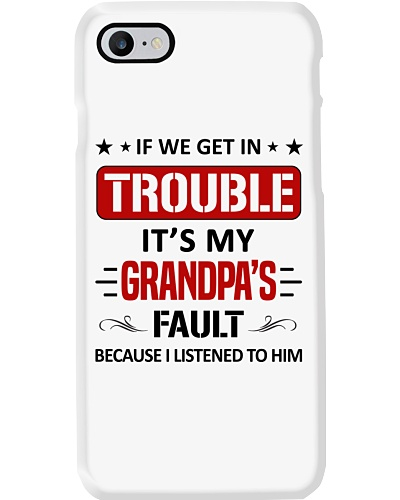 Trouble It's My Grandpas Fault - For Granddaughter