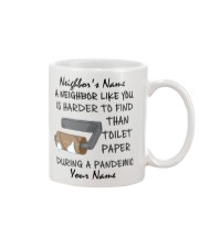 Personalized - Neighbor Like You Is Harder to find Mug front