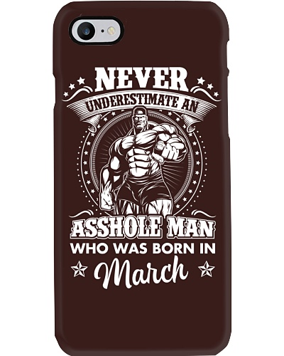 Never underestimate an asshole who born in March