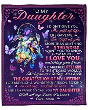 """I Didn't Give U The Gift Of Life Mom To Daughter Fleece Blanket - 50"""" x 60"""" front"""
