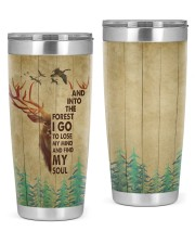 And Into The Forest I Go To Lose My Mind 20oz Tumbler front