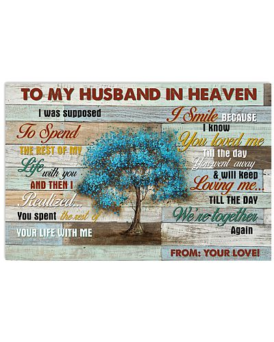 I Smile Because I Know You Loved Me - For Husband