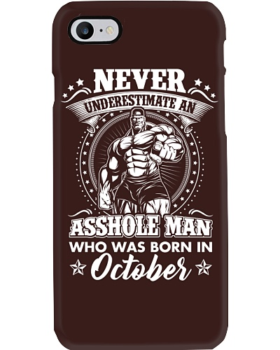 Never underestimate an asshole born in October