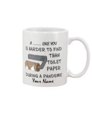 Personalized A NAME Like You Is Harder to find Mug front