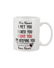 Personalized Name - I'm Keeping you Funny Mug front