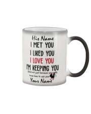 Personalized Name - I'm Keeping you Funny Color Changing Mug tile