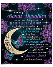 """I Couldn't Have Love You More To Bonus Daughter Fleece Blanket - 50"""" x 60"""" front"""