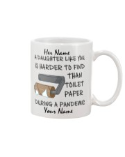 Personalized A Daughter Like You Harder to find Mug front