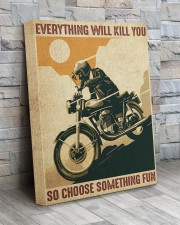 Everything Will Kill You So Choose Something Fun 16x20 Gallery Wrapped Canvas Prints aos-canvas-pgw-16x20-lifestyle-front-20