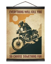 Everything Will Kill You So Choose Something Fun Hanging Canvas tile