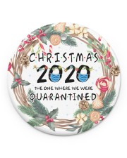 Christmas 2020 The One Where We Were Quarantined Circle ornament - single (porcelain) front