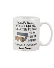 Personalized A Friend Like You Harder to find Mug front